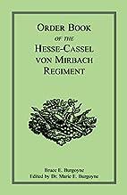 Order Book of the Hesse-Cassel von Mirbach…