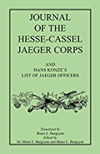 Journal of the Hesse-Cassel Jaeger Corps :…