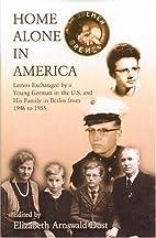 Home Alone in America by Elizabeth Arnswald…