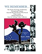 We Remember... The Stories of Courage and…