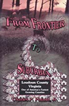 From Frontier to Suburbia by Charles Preston…