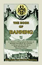 The Book of Banning by Lisa Van…