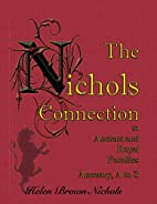The Nichols Connection to Ancient and Royal…