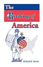 The Retaking of America by Richard B. Marrin