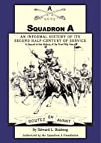 Squadron A : an informal history of its…