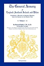 The General Armory of England, Scotland,…
