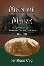 Men of Mark: Officials of Stafford County,…