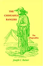 The Chihauhua Rangers: The Disposables by…