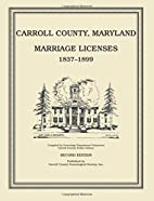 Carroll County, Maryland, Marriage Licenses,…