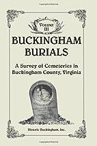 Buckingham Burials, A Survey of Cemeteries…