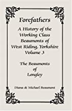 Forefathers : a history of the working class…