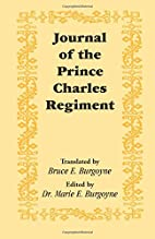 Journal of the Prince Charles Regiment by…