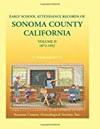 Early School Attendance Records of Sonoma…