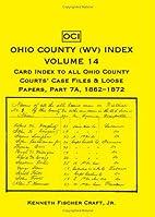Ohio County (WV) Index Volume 14, Card Index…