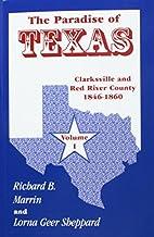 The Paradise of Texas, volume 1: Clarksville…
