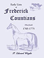 Early Lists of Frederick County, 1765-1775…