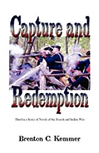 Capture and Redemption: Third in a Series of…