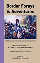 Border Forays and Adventures by Robert B.…