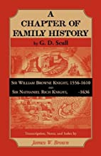 Scull's A Chapter of Family History:  Sir…