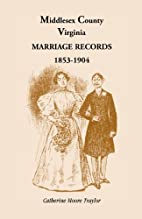 Middlesex County Marriage Records 1853-1904…