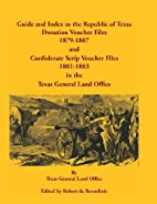Guide and Index to the Republic of Texas…