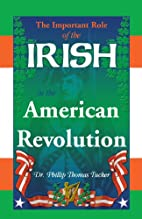 The Important Role of the Irish in the…