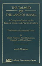 The Talmud of the Land of Israel by Jacob…