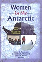Women in the Antarctic by Jessica F. Morris