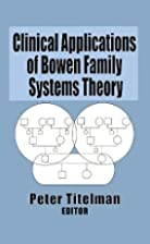 Clinical Applications of Bowen Family…