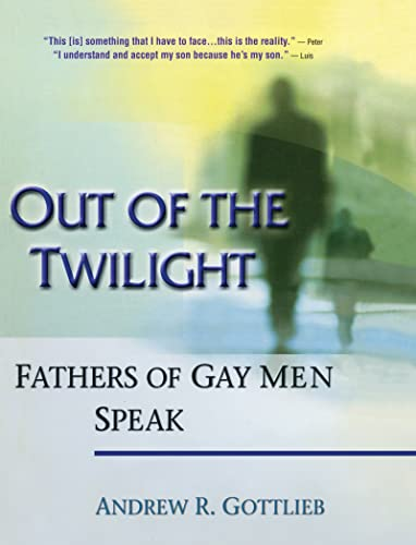 out-of-the-twilight-fathers-of-gay-men-speak