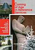 Katz, Linda S: Coming of Age in Reference Services: A Case History of the Washington State University Libraries