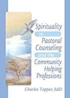 Spirituality in pastoral counseling and the…