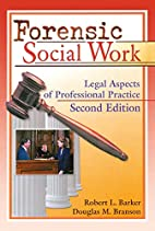Forensic Social Work: Legal Aspects of…