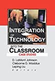 D Lamont Johnson: Integration of Technology into the Classroom: Case Studies