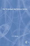 Katz, Linda S: New Technologies and Reference Services