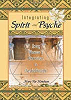 Integrating Spirit and Psyche: Using Women's…
