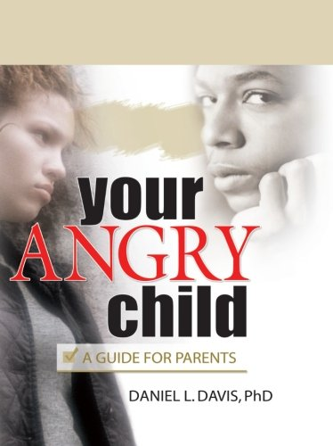 your-angry-child-a-guide-for-parents
