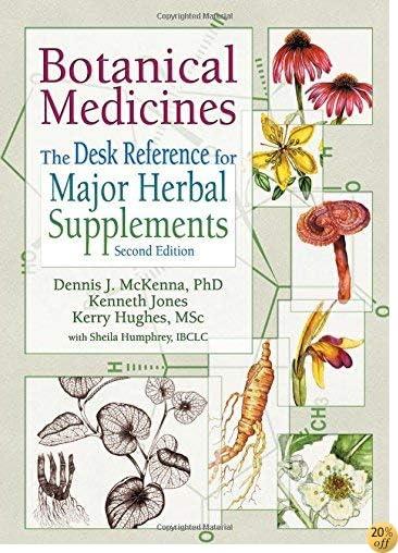 Botanical Medicines: The Desk Refe
