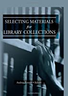 Selecting materials for library collections…