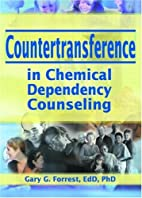 Countertransference in Chemical Dependency…