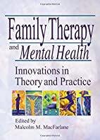 Family Therapy and Mental Health:…