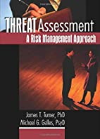 Threat Assessment: A Risk Management…