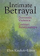 Intimate Betrayal: Domestic Violence in…