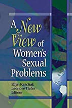 A New View of Womens Sexual Problems by…