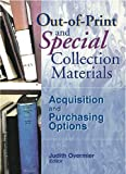 Katz, Linda S: Out-of-Print and Special Collection Materials: Acquisition and Purchasing Options (Acquisitions Librarian, Vol 14, No. 27)