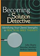Becoming a Solution Detective: A…