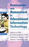 Maddux, Cleborne D.: Evaluation and Assessment in Educational Information Technology