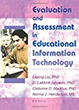 Johnson, D Lamont: Evaluation and Assessment in Educational Information Technology