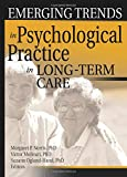 Norris, Margaret: Emerging Trends in Psychological Practice in Long-Term Care