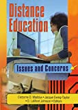 Maddux, Cleborne D.: Distance Education: Issues and Concerns